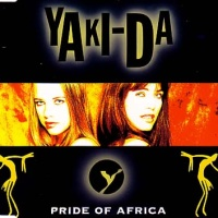 Yaki-Da - Pride Of Africa (Single)