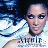 Nicole Scherzinger - Don't Hold Your Breath (Remixes) (Single)
