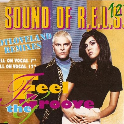 SOUND OF R.E.L.S. - Feel The Groove (Notloveland Remixes) (Single)
