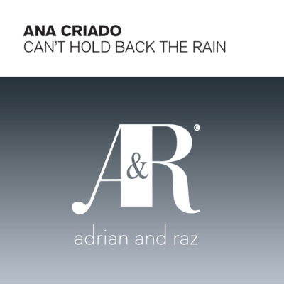 Ana Criado - Can't Hold Back The Rain (Single)