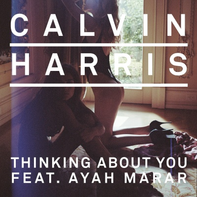 Calvin Harris - Thinking About You (EP)