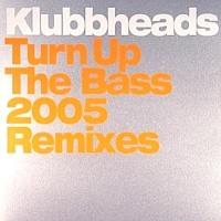 Turn Up The Bass (2005 Remixes)