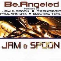 Jam & Spoon - Be.Angeled