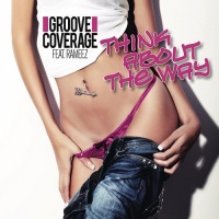 Groove Coverage - Think About The Way (Single)