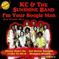 K.C. & The Sunshine Band - I'm Your Boogie Man And Other Hits