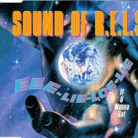 SOUND OF R.E.L.S. - Eee-lie-loe-lie (If U Wanna Get) (Single)