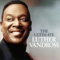 Luther Vandross - The Ultimate Luther Vandross (Compilation)