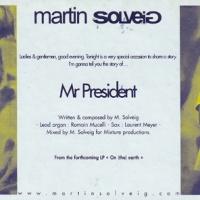 Martin Solveig - Mr President (Single)