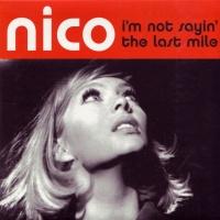 Nico - I'm Not Sayin - The Last Mile (Single)