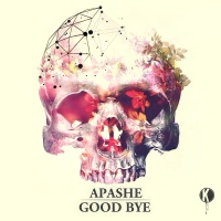 Apashe - Good Bye