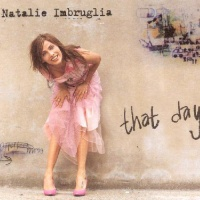 Natalie Imbruglia - That Day (UK Single) (Album)