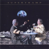 Supertramp - Some Things Never Change (Album)