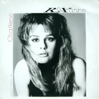 Roxanne - Charlene (Single)