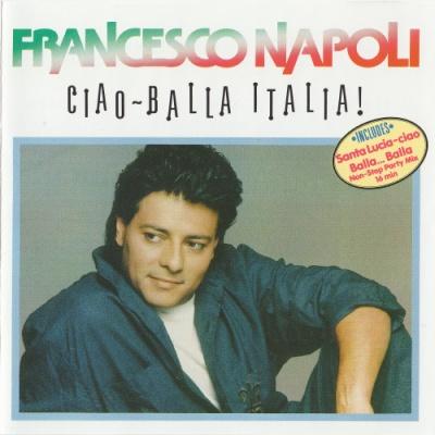Francesco Napoli - Ciao - Balla Italia! (Album)