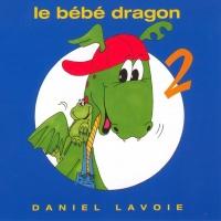 Daniel Lavoie - Le Bébé Dragon 2 (Album)