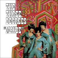 The Three Degrees - Maybe CD 1 (Album)