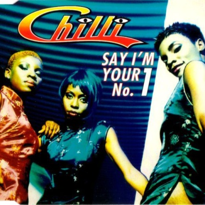 Chilli - Say I'm Your No. 1 (Single)
