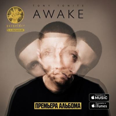 Tony Tonite - Awake (Album)