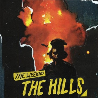 The Weeknd - The Hills (Single)