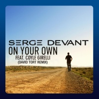 Serge Devant - On Your Own (David Tort Remix) (Single)