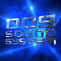 009 Sound System - Born To Be Wasted