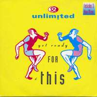 2 Unlimited - Get Ready For This (Rap Version)