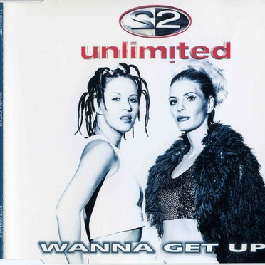 2 Unlimited - Wanna Get Up (Single)