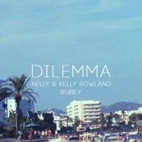 Dilemma (Rubey Rework)
