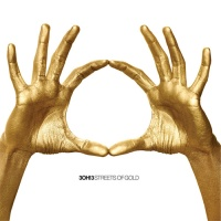 3OH!3 - Streets of Gold (Album)