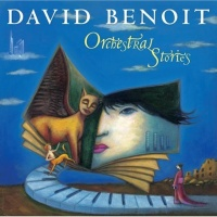 David Benoit - Orchestral Stories (Album)