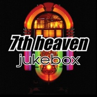 7th Heaven - Jukebox (CD7) (Album)