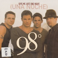 98 Degrees - Give Me Just One Night (Una Noche) (Promo)