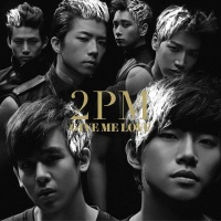 2PM - GIVE ME LOVE (Single)