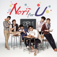 2PM - Nori For U (Single)