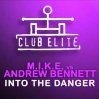 M.I.K.E. - Into The Danger (Single)