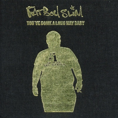 Fatboy Slim - You`ve Come A Long Way, Baby (10th Annyversary Edition) CD 2