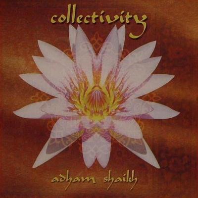 Adham Skaikh - Collectivity (Album)