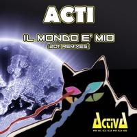 - Il Mondo E' Mio (2011 Remixes)