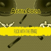 Acti - Fuck With The Beatz (Single)