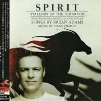 Spirit - Stallion Of The Cimarron (OST, Japan Edition)