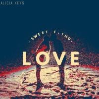 Alicia Keys - Sweet F-in Love
