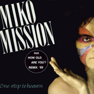 Miko Mission - One Step To Heaven (Album)