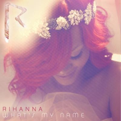 Rihanna - What's My Name (Single) (Single)