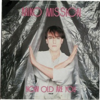 Miko Mission - How Old Are You? (EP) (Album)