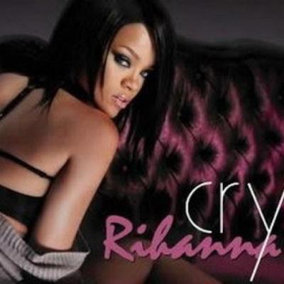 Rihanna - Cry (Remixes) (Single)