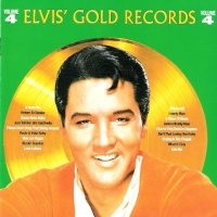 Elvis' Gold Records - Volume 4