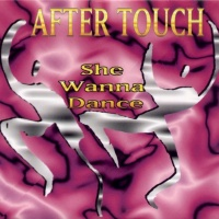 After Touch - She Wanna Dance (Radio Edit) (Album)