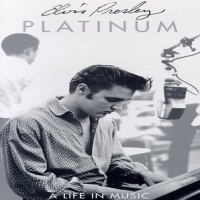 Elvis Presley - Platinum - A Life In Music (CD 1)