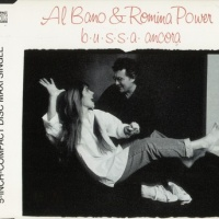 Al Bano & Romina Power & Al Bano Carrisi - B.U.S.S.A. Ancora (7-Inch Version)