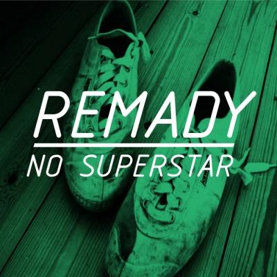 Remady - No Superstar (Radio Edit)